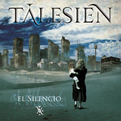 TALESIEN – EL SILENCIO