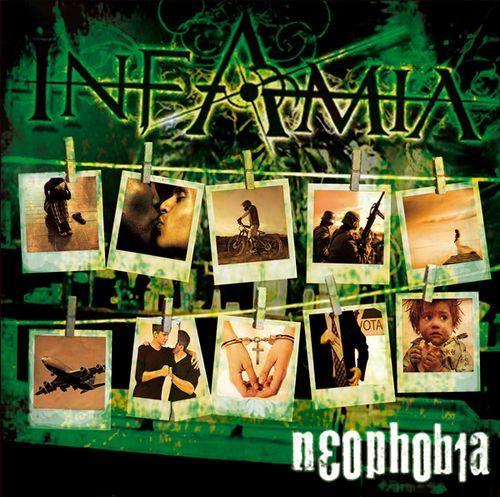 INFAMIA – NEOPHOBIA