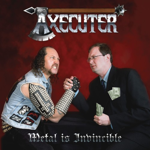 AXECUTER – METAL IS INVINCIBLE