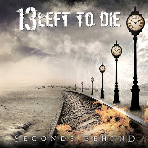 13 LEFT TO DIE – SECONDS BEHIND