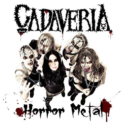 CADAVERIA – HORROR METAL