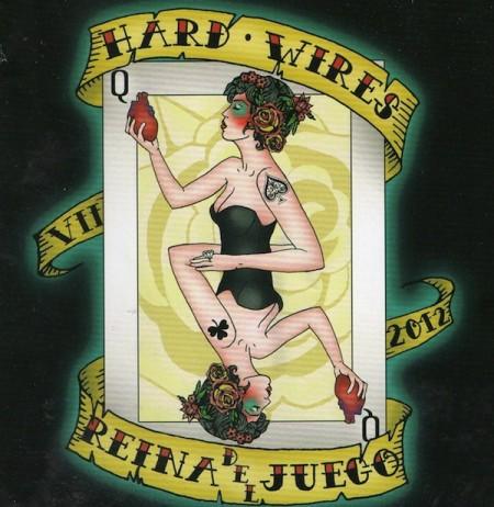 HARD-WIRES – REINA DEL JUEGO