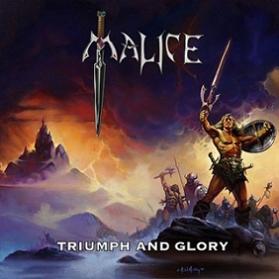 MALICE – TRIUMPH AND GLORY