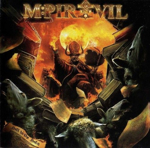 M-PIRE OF EVIL – HELL TO THE HOLY