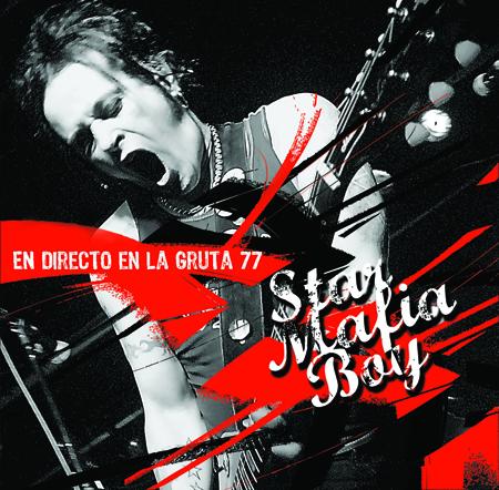 STAR MAFIA BOY – EN DIRECTO EN LA GRUTA 77