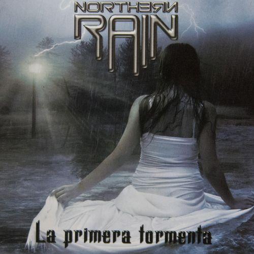 NORTHERN RAIN – LA PRIMERA TORMENTA