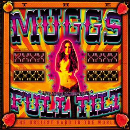 THE MUGGS – FULL TILT