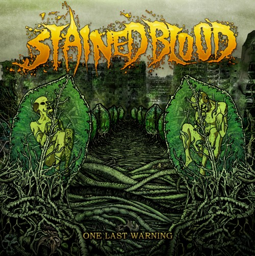 STAINED BLOOD – ONE LAST WARNING