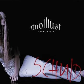 MOLLLUST – SCHULD
