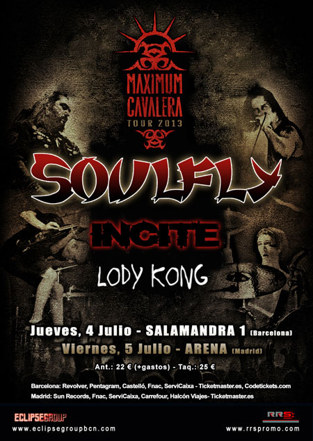 soulfly-incite-lody-kong-maximum-cavalera-tour-2013