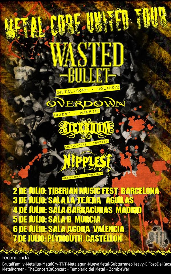 Wasted Bullet (Spanish Tour)