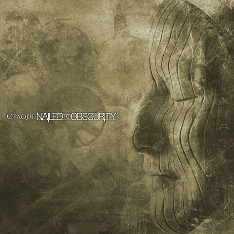 NAILED TO OBSCURITY - Opaque
