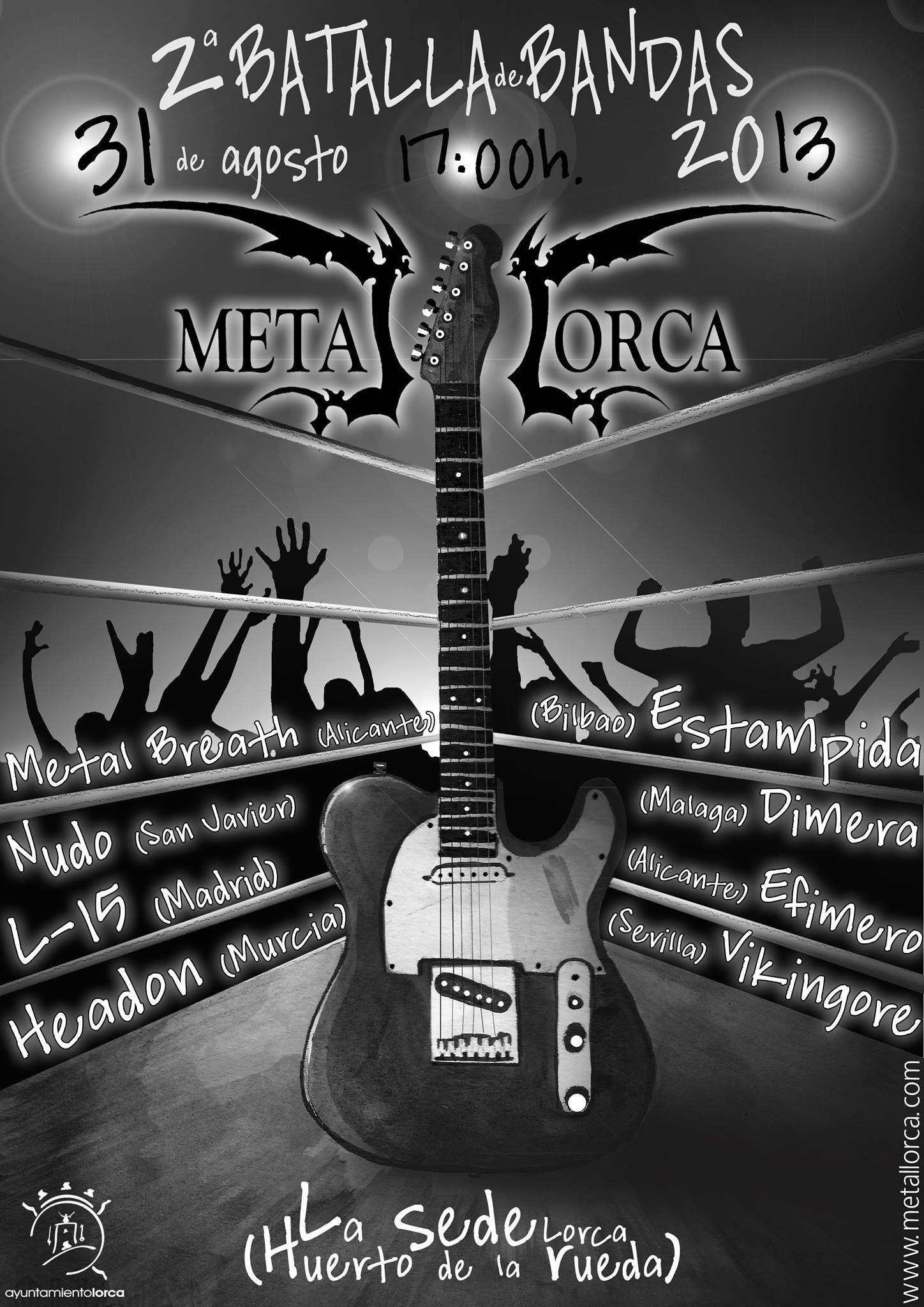 BALLA DE BANDAS METAL LORCA II