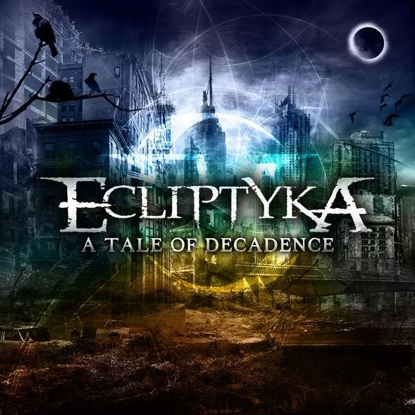ECLIPTYKA-ATaleofDecadencecoverart