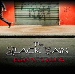 The Black Rain – Night Tales