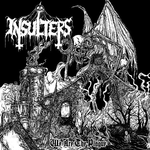 INSULTERS – WE ARE THE PLAGUE