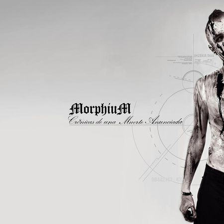MORPHIUM – CRONICAS DE UNA MUERTE ANUNCIADA