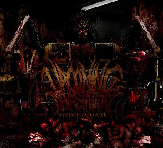 UPCOMING OF DEVASTATION – VISCERAL HATE
