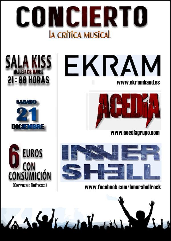 21 de diciembre Cartel ekram acedia inner shell