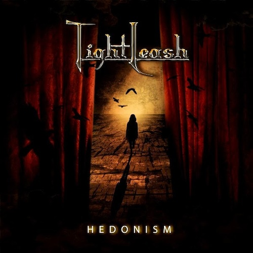 TIGHT LEASH – HEDONISM