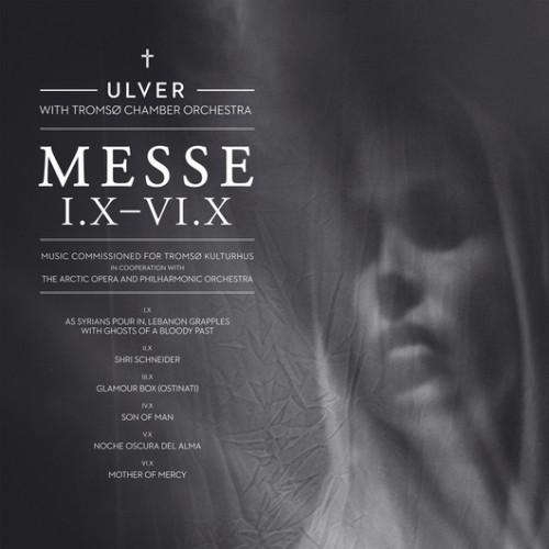 ULVER – MESSE I.X – VI.X