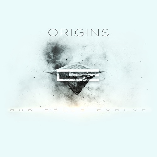 OUR SOULS EVOLVE – ORIGINS