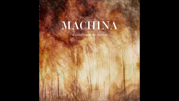MACHINA – A SÍNDROME DE NERÓN