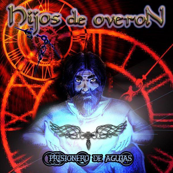 HIJOS DE OVERÓN – PRISIONERO DE AGUJAS