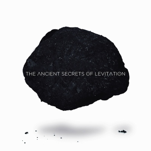 THE ANCIENT SECRETS OF LEVITATION – THE ANCIENT SECRETS OF LEVITATION EP