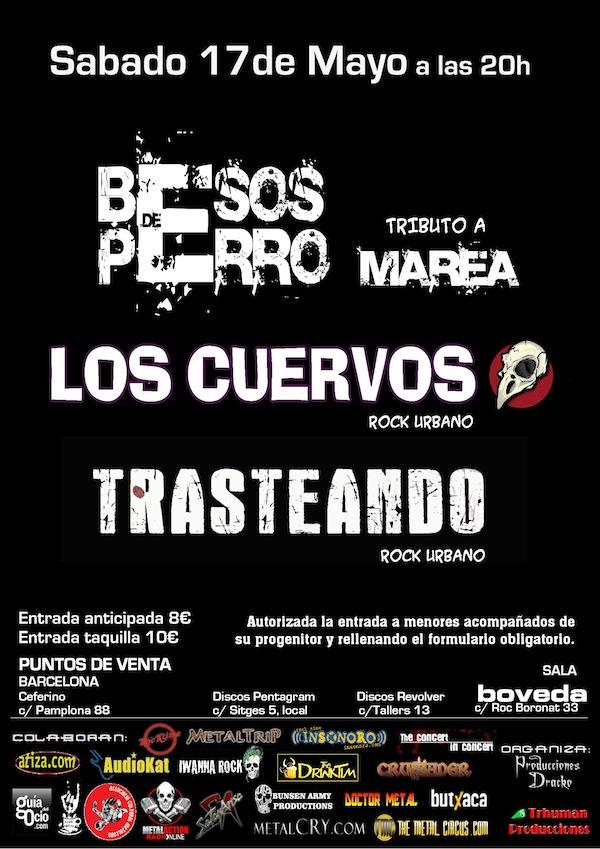 CARTEL BESOS DE PERRO + LOS CUERVOS BCN + TRASTEANDO