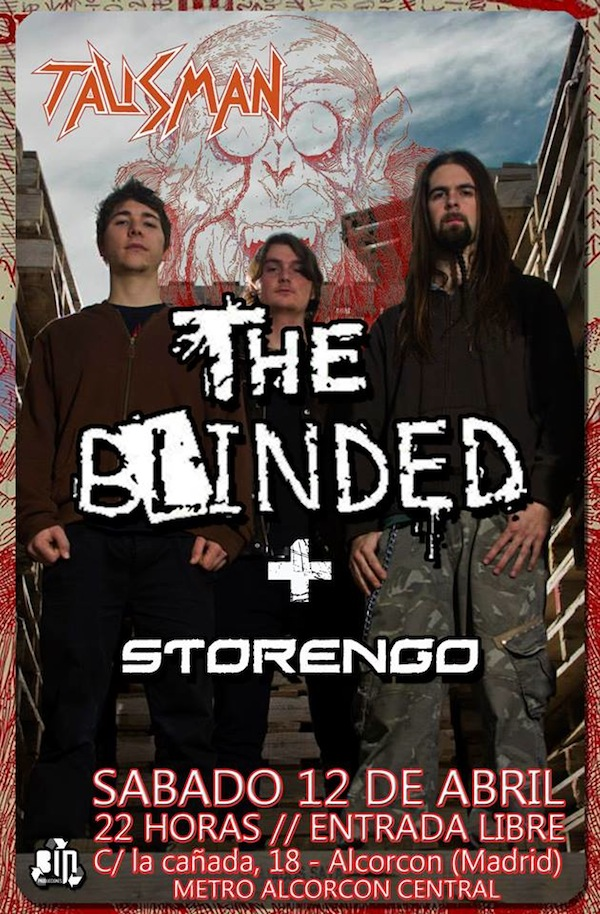 The Blinded (Talisman, Madrid)