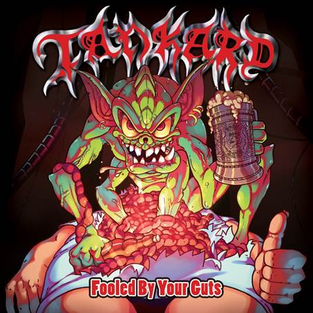 TANKARD FOOLED BY YOUR GUTS