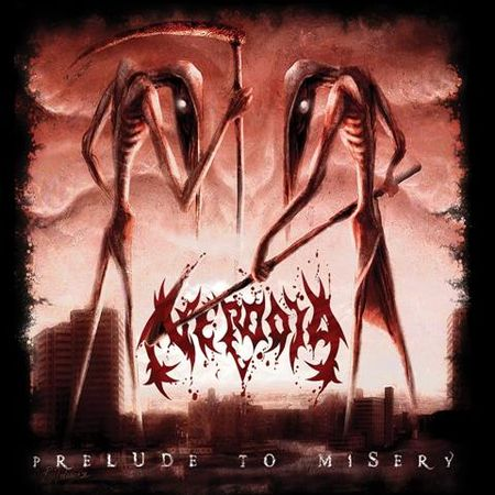 NERODIA – PRELUDE TO MISERY