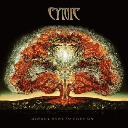 CYNIC – KINDLY BENT TO FREE US