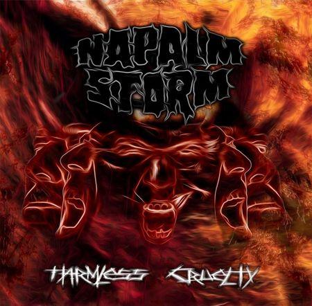NAPALM STORM – HARMLESS CRUELTY