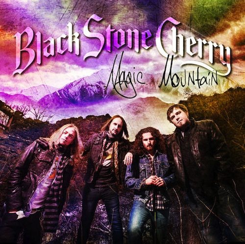BLACK STONE CHERRY – MAGIC MOUNTAIN