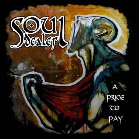 SOUL DEALER – A PRICE TO PAY