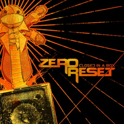 ZERO RESET – CLOSED IN A BOX