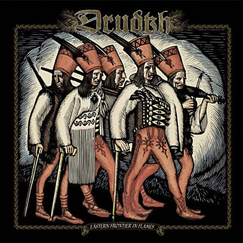 DRUDKH – EASTERN FRONTIER IN FLAMES