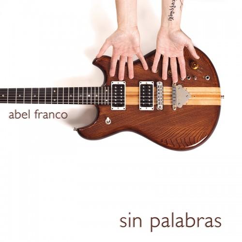 ABEL FRANCO – SIN PALABRAS