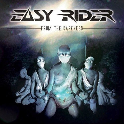 EASY RIDER – FROM THE DARKNESS