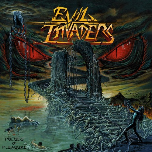 EVIL INVADERS – PULSES TO PLEASURE