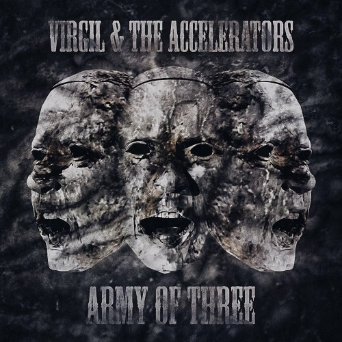 VIRGIL & THE ACCELERATORS – ARMY OF THREE