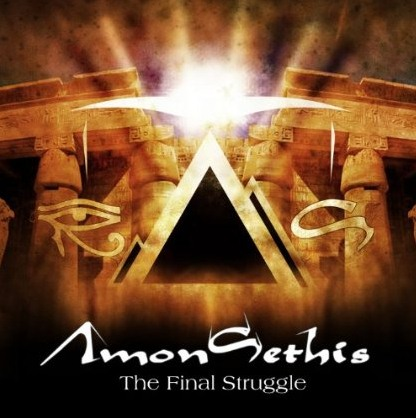 AMON SETHIS – THE FINAL STRUGGLE