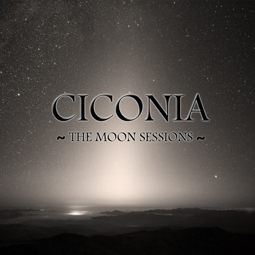 CICONIA – THE MOON SESSIONS