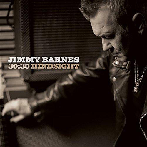 JIMMY BARNES – 30:30 HINDSIGHT