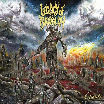 LEGACY OF BRUTALITY – GIANTS