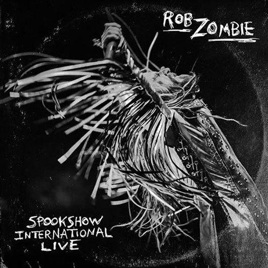 ROB ZOMBIE – SPOOKSHOW INTERNATIONAL LIVE