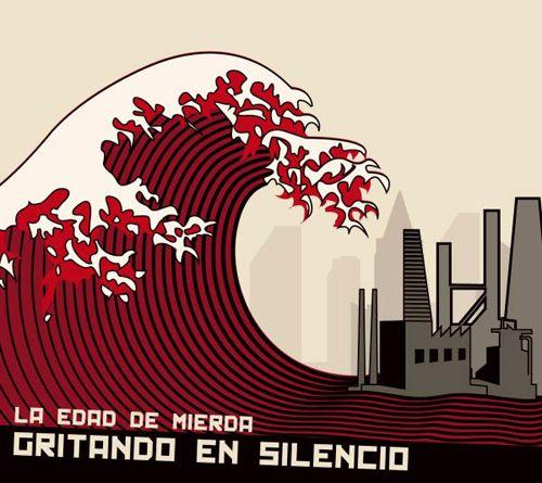 GRITANDO EN SILENCIO – LA EDAD DE MIERDA