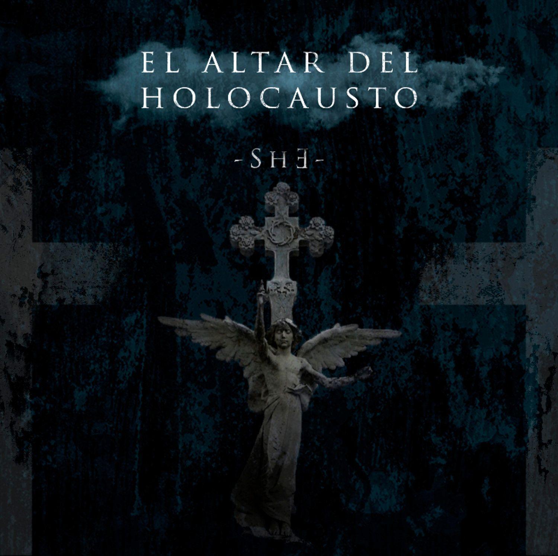 - S H E - El Altar Del Holocausto